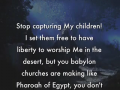 Stop capturing My children - a word from Lord Jesus