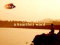 Effect of a Heartfelt Word (The Way 291 - Photo Essay by Rev.Dr.Jaerock Lee)