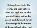 Nothing is worthy - a word from Lord Jesus
