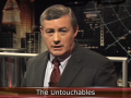 Beyond Today: The Untouchables