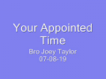 Your Appointed Time
