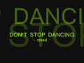 Don't Stop Dancing - Creed