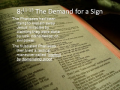 Bible Study - Mk. 8:11-13 The Demand for a Sign