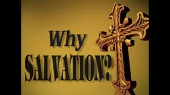 Why Salvation?
