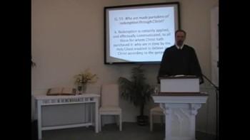 "Catechism: ""Redemption's Recipients,"" Q. #59. First Presbyterian Church, Perkasie"