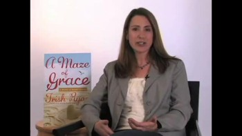 A Maze of Grace by Trish Ryan - Part 1
