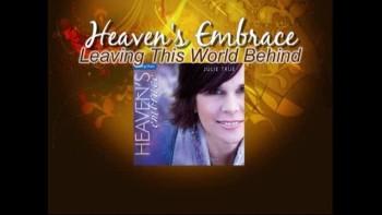 Julie True: Heaven's Embrace