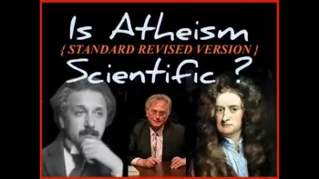 IS ATHEISM SCIENTIFIC (standard revised version) ~ www.RichardAberdeen.com