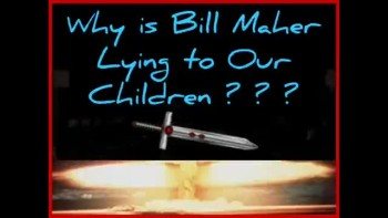 WHY IS BILL MAHER LYING? ~ www.RichardAberdeen.com
