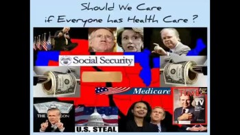 SHOULD WE CARE IF EVERYONE HAS HEALTH CARE? ~ www.RichardAberdeen.com