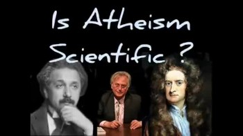 IS ATHEISM SCIENTIFIC? ~ www.RichardAberdeen.com