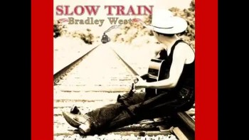 SLOW TRAIN ~ Bradley West ~ www.FreedomTracks.com