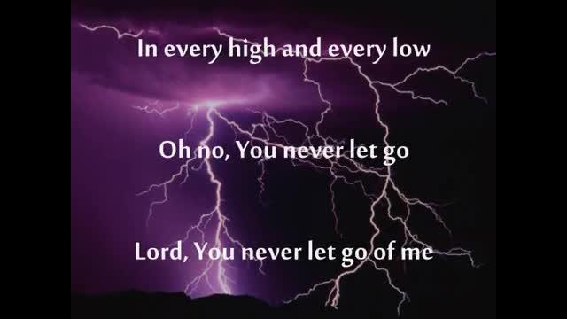 You Never Let Go - Matt Redman (Music Video With Lyrics) - Christian Music  Videos