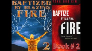 Book Two: Baptized by Blazing Fire (2/4) Intensive Spiritual Warfare