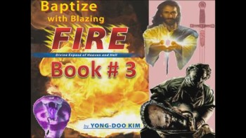 Book THREE: Baptized by Blazing Fire (1/4) Intensive Spiritual Warfare