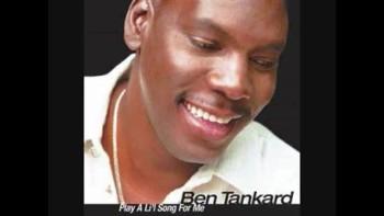 Play A Lil Song 4 Me - Ben Tankard