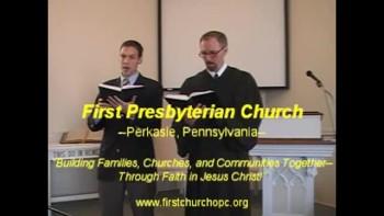 "Hymn: ""Jesus Christ, Our Lord Most Holy,"" Trinity Hymnal #196. First Presbyterian Church Perkasie"