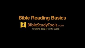 Bible Study Tools: Bible Reading Basics