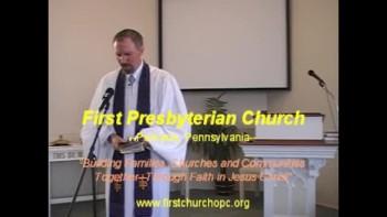 "Sermon: ""Righteousness and Salvation,"" First Presbyterian Church Perkasie MacLaren Orthodox"