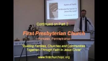 Sunday Worship Service, Pt. 1. 12/05/2010. First Presbyterian Church Perkasie MacLaren