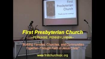 Christmas Sunday Worship Service, 12/19/2010 First Presbyterian Church Perkasie