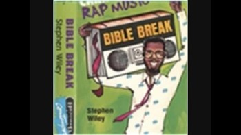 Bible Break - 1st EVER GOSPEL RAP - Stephen Wiley