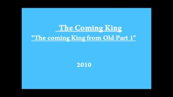 The Coming King of Old