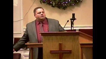 """""""Lessons from the Lesser Lights"""" 12-19-2010 - Sun AM Preaching  - Community Bible Baptist Church 2of2"""