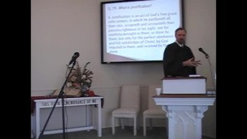 """Catechism: """"What Is Justification?"""" First OPC Perkasie"""