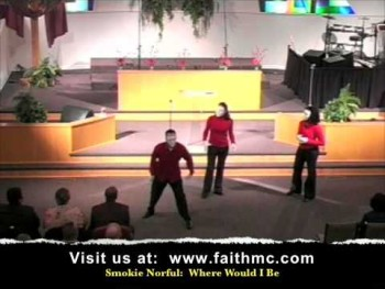 Gospel Mime Dance: Where Would I Be , Smokie Norful