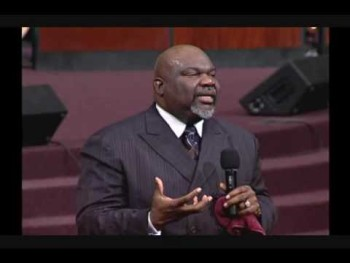 TD Jakes ( Who you rollin wit?)