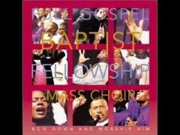 Bow Down - Bishop Paul Morton and Full Gospel Fellowship MC
