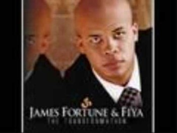 James Fortune and FIYA - There Ain't Nothing