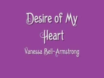 Vanessa Bell-Armstrong - Desire of My Heart