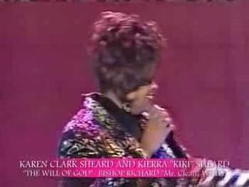 """KAREN CLARK SHEARD AND KIKI SHEARD SING: """" THE WILL OF GOD!"""""""