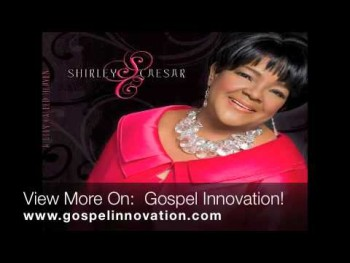 Shirley Caesar with J MOSS - Nobody but Jesus