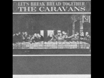 """Holy Boldness (Original)"" 1965- The Caravans"