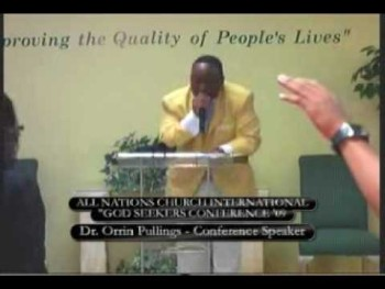 Pastor Jonathan Fowler - God Seeker's Conference, Dr. Orrin Pullings, Conference Speaker