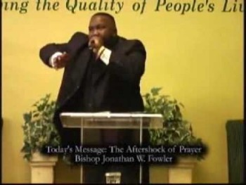 Pastor Jonathan Fowler -The Aftershock of Prayer