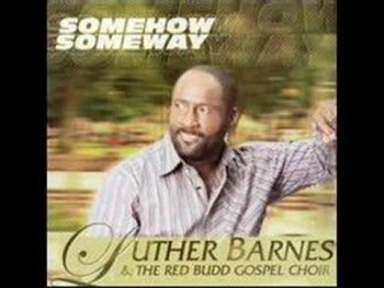 Luther Barnes S Video Channel Watch Videos Godtube