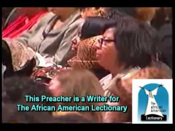 The African American Lectionary - Preaching Institute May 13-15, 2010