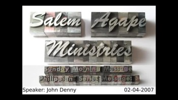 Philippians Series 2007 Message: 5 John Denny