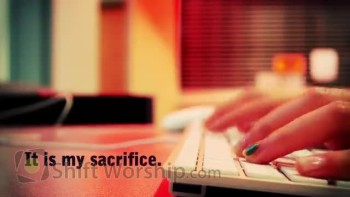 A Body of Worship - Shift Worship