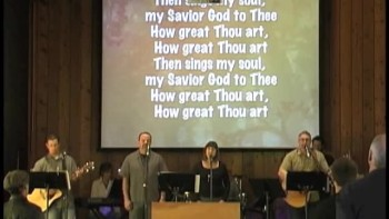 How Great Thou Art - PVCC Live Worship 02-06-2011