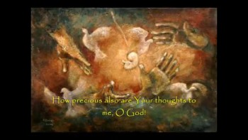 "Omnipresent: Psalm 139 - ""O LORD, You have searched me and known me."""