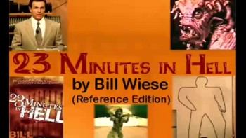23 Minutes in Hell by Bill Wiese -Reference Edition