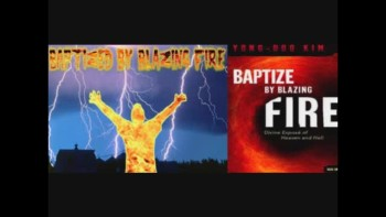 Book ONE: Baptized by Blazing Fire, Spiritual Warfare