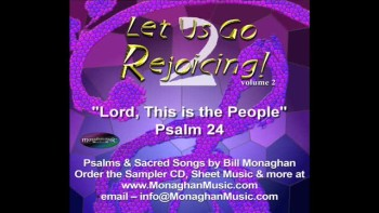 Lord, This Is The People - Psalm 24