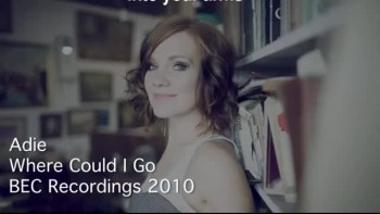 Adie - Where Could I Go (Slideshow With Lyrics)