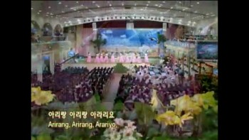 Arirang (Manmin Central Church - Rev.Dr.Jaerock Lee)